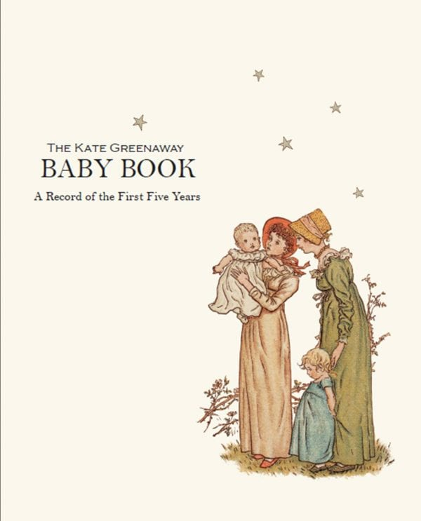 Front cover of The Kate Greenaway Baby Book with a mother holding a baby.