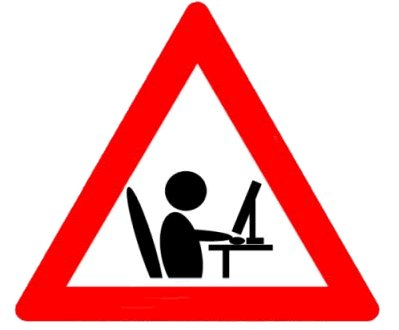 Red and white triangular warning sign with a stick figure at work on a computer.